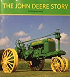 img - for The John Deere Story book / textbook / text book