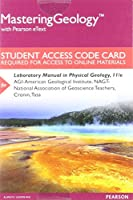 Mastering Geology with Pearson eText -- Standalone Access Card -- for Laboratory Manual in Physical Geology (11th Edition)
