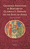 Gendered Identities in Bernard of Clairvaux's Sermons on the Song of Songs : Performing the Bride, Engh, Line Cecilie, 2503550037