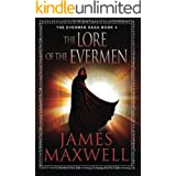 The Lore of the Evermen (The Evermen Saga Book 4)