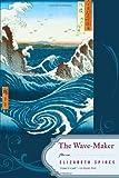 The Wave-Maker: Poems