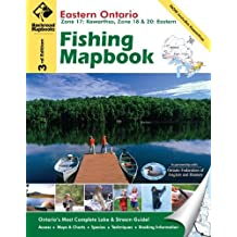 Eastern Ontario Fishing Mapbook: Zone 17: Kawarthas, Zone 18 & 20: Eastern