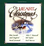 The Heart of Christmas, Max Lucado, 0785268715
