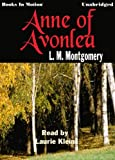 Anne Of Avonlea by L.M. Montgomery, (Anne Series, Book 2) from Books In Motion.com