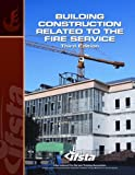 Building Construction Related to the Fire Service, Ifsta and IFSTA, 013801308X