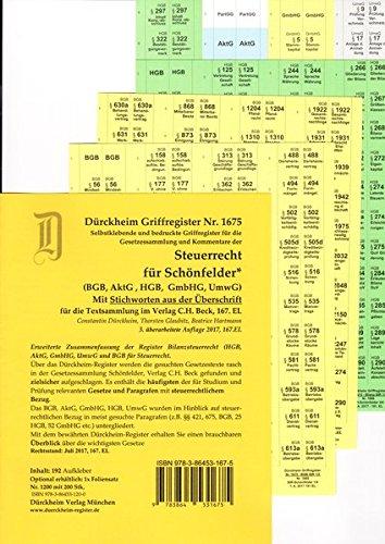 STEUERRECHT für Schönfelder (Wirtschaftsgesetze) mit Stichworten : AktG, BGB, GmbHG, HGB, Griffregister Nr 1675 (2017/2018). Die Neuauflage 2018 ist erschienen: ISBN 9783864532047