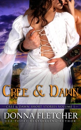 book cover of Cree & Dawn Short Stories Volume 1
