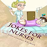 Jokes for Nurses | Jane John Nwankwo