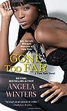Gone Too Far (A View Park Novel)