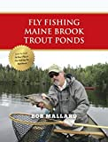 img - for Fly Fishing Maine Brook Trout Ponds book / textbook / text book