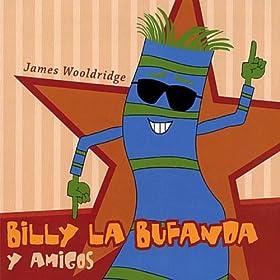 Amazon.com: Billy La Bufanda Y Amigos: James Wooldridge