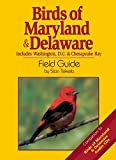 Birds of Maryland & Delaware Field Guide (Bird Identification Guides)