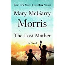 The Lost Mother: A Novel