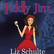 Tiddly Jinx | Liz Schulte