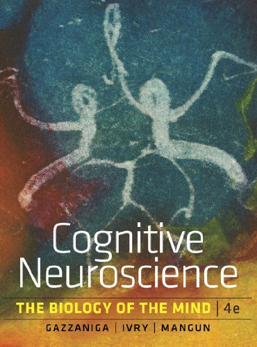Cognitive Neuroscience: The Biology of the Mind (Fourth Edition) Pdf