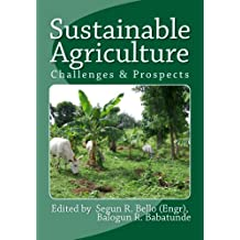 Sustainable Agriculture (Sustainanble Agriculture Book 1)