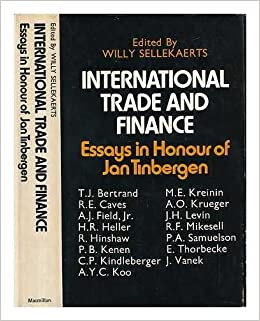 international trade and finance essays in honour of jan tinbergen  international trade and finance essays in honour of jan tinbergen willy sellekaerts 9780333128527 com books