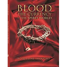 Blood The Currency Of The Spirit World