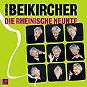 Die rheinische Neunte Hörspiel von Konrad Beikircher Gesprochen von: Konrad Beikircher
