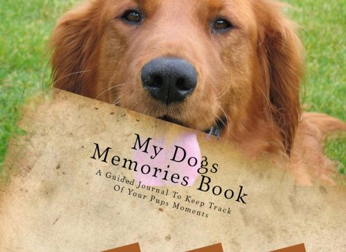 My Dogs Memories Book