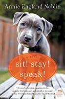 Sit! Stay! Speak