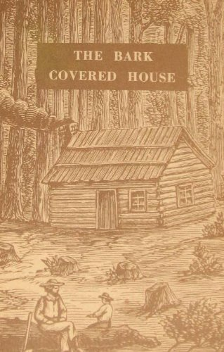 The Bark Covered House: Or, Back in the Woods Again