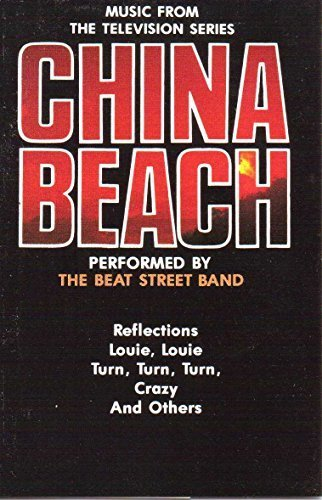 China Beach: Music from the TV Series by The Beat Street Band (Series 20 China)