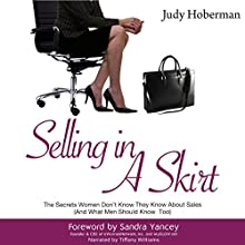Selling in a Skirt Audiobook by Judy Hoberman Narrated by Tiffany Williams