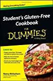Student's Gluten-Free Cookbook for Dummies, Nancy McEachern, 111848584X