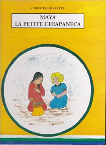 Lire Maya la petite Chiapaneca epub, pdf