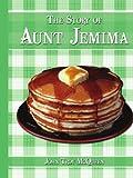 The Story of Aunt Jemim, John Troy McQueen, 1438937024