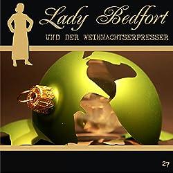 Der Weihnachtserpresser (Lady Bedfort 27)