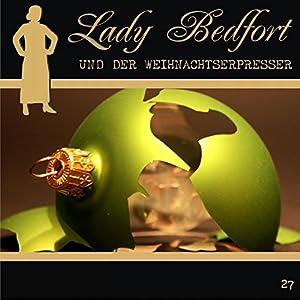 Der Weihnachtserpresser (Lady Bedfort 27) Hörspiel