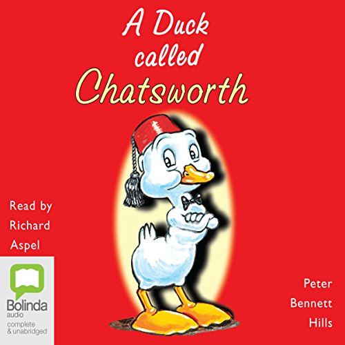 (A Duck Called Chatsworth)