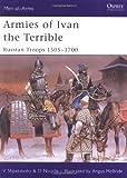 Armies of Ivan the Terrible, David Nicolle, 1841769258