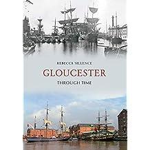 Gloucester Through Time