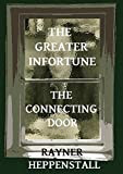 img - for The Greater Infortune / The Connecting Door book / textbook / text book