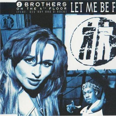 2 Brothers On The 4th Floor - Let Me Be Free By 2 Brothers On The 4th Floor - Zortam Music