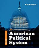 The American Political System (Core Third Edition)