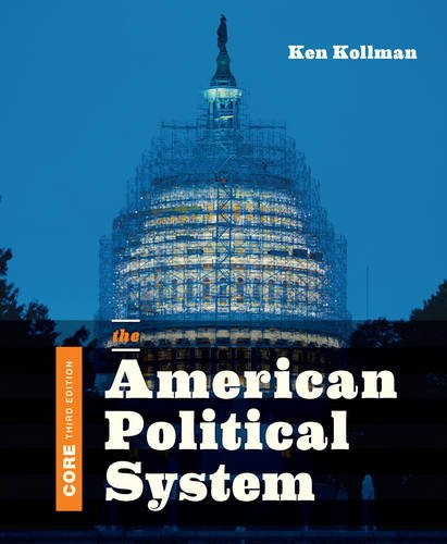 393283585 - The American Political System (Core Third Edition)
