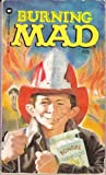 Burning Mad, mad magazine, 0446303895