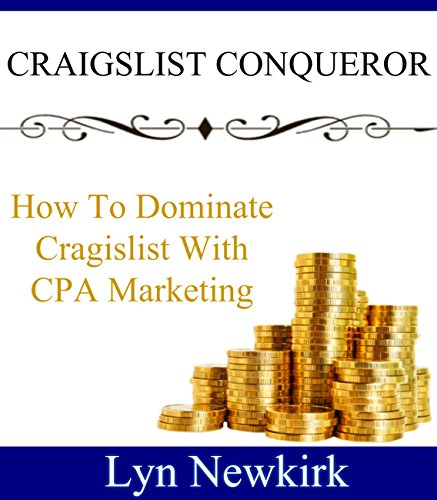 craigslist-conqueror-how-to-dominate-craigslist-with-cpa-marketing