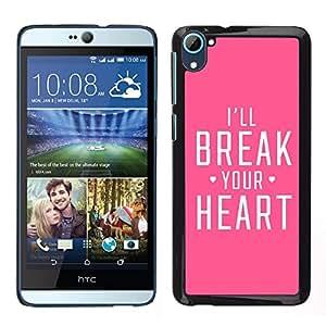 For HTC Desire D826 , S-type® Heart Heartbreak Pink Fierce Love - Arte & diseño plástico duro Fundas Cover Cubre Hard Case Cover