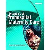 Essentials of Prehospital Maternity Care