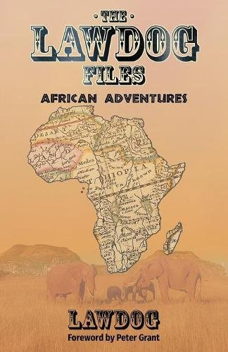 Product picture for The LawDog Files: African Adventures by D Lawdog