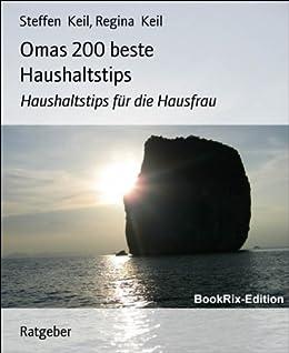 ebooks kindle omas 200 beste haushaltstips haushaltstips f r die hausfrau. Black Bedroom Furniture Sets. Home Design Ideas