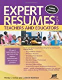Expert Resumes for Teachers and Educators, Wendy Enelow and Louise Kursmark, 1593578121