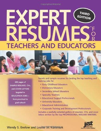 Expert Resumes for Teachers and Educators, 3rd Ed (Best Job Resume Templates)