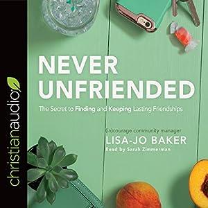 Never Unfriended Audiobook