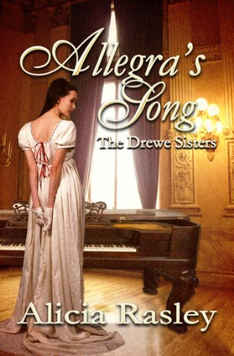 Allegra's Song, A Regency Novella (The Drewe Sisters Book 1)